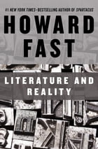 Literature and Reality by Howard Fast