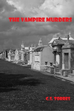 Book The Vampire Murders by C.S. Torres