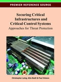 Securing Critical Infrastructures and Critical Control Systems