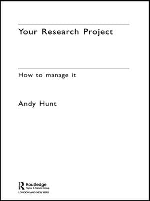 Your Research Project How to Manage it