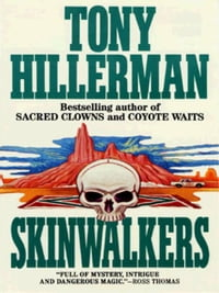 Skinwalkers: A Leaphorn and Chee Novel