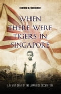 When There were Tigers in Singapore f33dc793-0cef-427b-8d1a-66ca050c6e2b