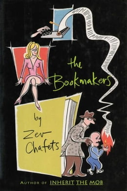 Book The Bookmakers by Ze'ev Chafets