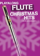 Playalong Christmas Hits - Flute by Wise Publications