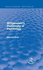 Wittgenstein's Philosophy of Psychology (Routledge Revivals)