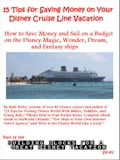 15 Tips for Saving Money on Your Disney Cruise Line Vacation 06c37479-97e7-43ca-b0f8-89dca12f8b06