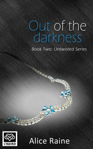 Out Of The Darkness Untwisted - Book Two