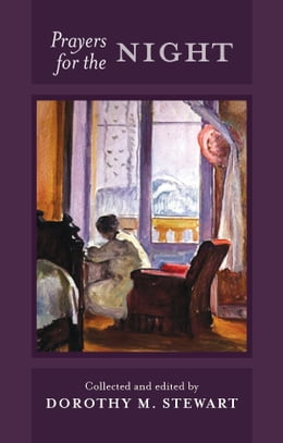 Book Prayers for the Night by Dorothy M. Stewart