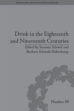Drink in the Eighteenth and Nineteenth Centuries