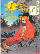 Practical breathing and meditation guide by Heinz Duthel