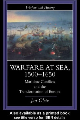 Book Warfare at Sea, 1500-1650 by Glete, Jan
