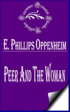 Peer and the Woman by E. Phillips Oppenheim