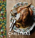 Do-Ahead Christmas: stress-free cooking for the festive season