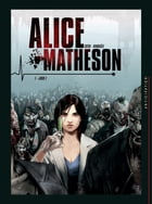 Alice Matheson T01: Jour Z by Jean-Luc Istin