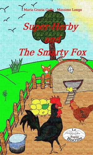 Super-Herby and The Smarty Fox by Massimo Longo