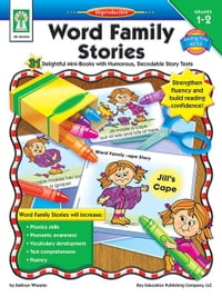 Word Family Stories, Grades 1 - 2: 31 Delightful Mini-Books with Humorous, Decodable Story Texts