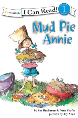 Book Mud Pie Annie: God's Recipe for Doing Your Best by Sue Buchanan