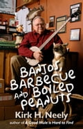 Banjos, Barbecue and Boiled Peanuts f47600bf-a723-4696-a26e-518751262b81