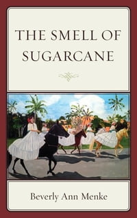 The Smell of Sugarcane