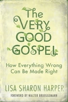 The Very Good Gospel Cover Image