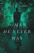 The Man He Never Was 75542ad7-bbd2-4488-b88c-7d5dfce54675