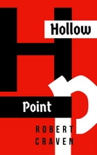 Hollow Point by Robert Craven