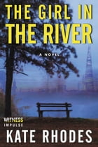 The Girl in the River by Kate Rhodes