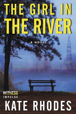 Book The Girl in the River by Kate Rhodes