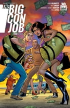 Palmiotti and Brady's The Big Con Job #4 (of 4) by Jimmy Palmiotti