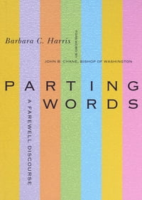 Parting Words: A Farewell Discourse