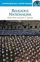 Religious Nationalism: A Reference Handbook: A Reference Handbook
