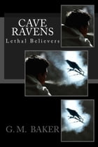Cave Ravens by G. Mitchell Baker