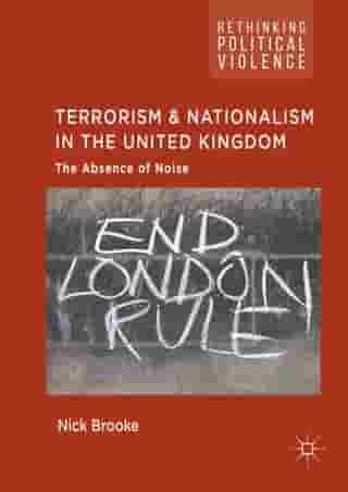 Terrorism and Nationalism in the United Kingdom: The Absence of Noise
