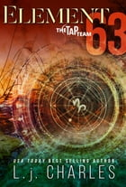 Element 63: The TaP Team by L.j. Charles