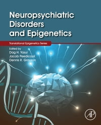 Neuropsychiatric Disorders and Epigenetics
