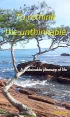 To Rethink the Unthinkable by B DUCHE