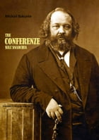 Tre Conferenze sull'Anarchia by Michail Bakunin