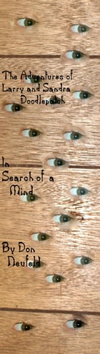 The Adventures of Larry and Sandra Doodlepatch: In Search of a Mind by Don Neufeld