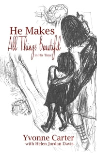 He Makes All Things Beautiful: In His Time