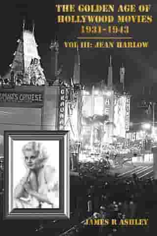 The Golden Age of Hollywood Movies 1931-1943: Vol III, Jean Harlow