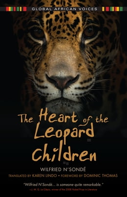 Book The Heart of the Leopard Children by Wilfried N'Sondé