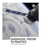 Diagnosis: From Theory to Practice by Steve Zuieback & Tim Dalmau