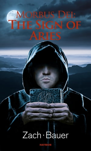 Morbus Dei: The Sign of Aries: Novel
