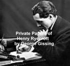 The Private Papers of Henry Reycroft by George Gissing