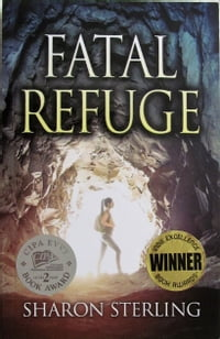 Fatal Refuge: Book Two of the Arizona Thriller Trilogy