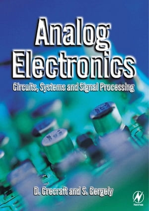 Analog Electronics Circuits,  Systems and Signal Processing