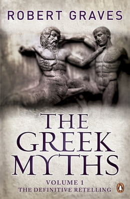Book The Greek Myths: Vol. 1 by Robert Graves