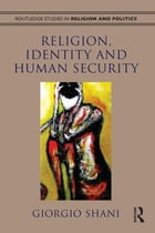 Religion, Identity and Human Security
