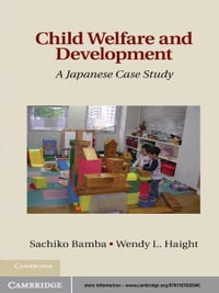 Child Welfare and Development: A Japanese Case Study