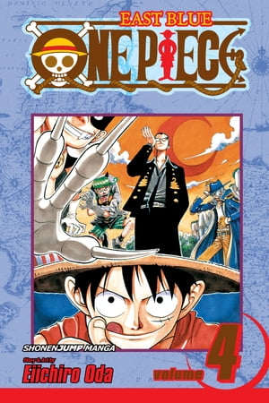 One Piece, Vol. 4: The Black Cat Pirates by Eiichiro Oda